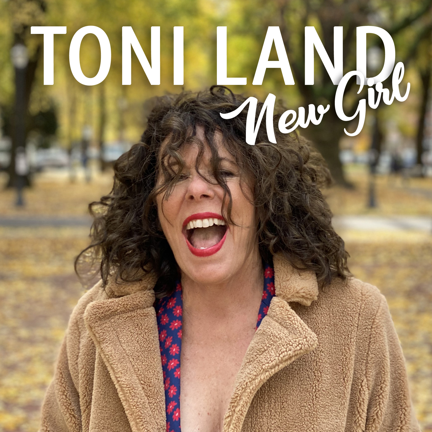 Toni Land - New Girl